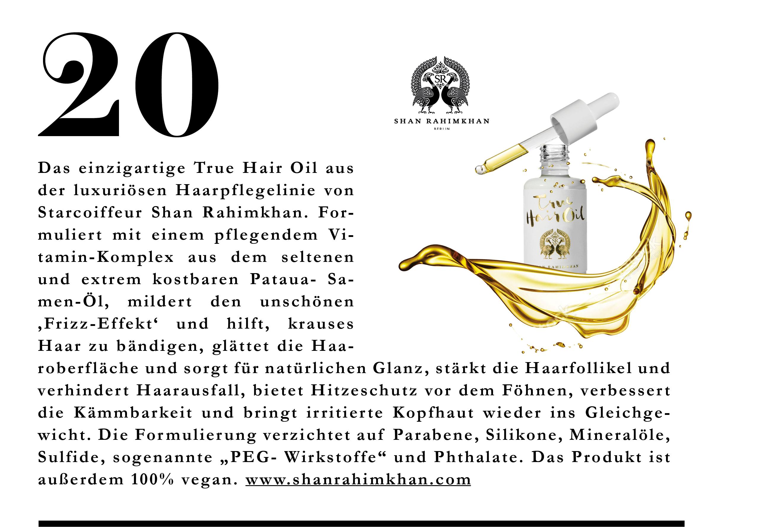 Das einzige True Hair Oil von Shan Rahimkhan ist der Retter für beanspruchtes Haar.